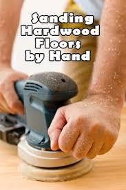 Varathane Floor Sander Machine by 5 Things To Know Before Refinishing Old Hardwood Floors