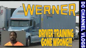100 Werner Trucking Phone Number WERNER ENTERPRISE TRAINER KILLED BY TRAINEE VLOG YouTube