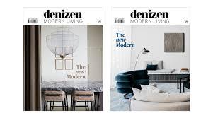 100 Modern Interior Design Magazine Our Annual Design Magazine Denizen Living Is Out Now