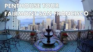 100 Penthouses San Francisco BEYOND AMAZING PENTHOUSE TOUR Fairmont