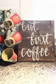 Coffee Signs Kitchen Decor Wooden Dark Wood Plank With But First