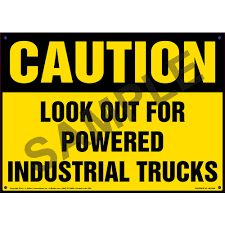 Caution: Look Out For Powered Industrial Trucks Sign - OSHA Departm Ent Of Labor Getting An Osha Forklift Cerfication Carbon Black Automotive The Ohio State University And Powered Industrial Truck Copyright Atlantic Traing 2018 Pedestrian Safety Lightswhat A Bright Idea Bowling Green Australian Association Lifting Forklift Safety Maintenance Reability Support Acvities Forklifts 6 Trucks Top Vlations Of 2013 For