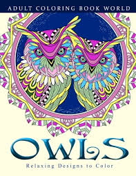 Amazon Adult Coloring Books Owls Relaxing Designs To Color For Adults 9781519403759 Book World