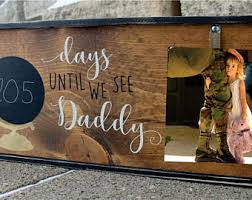 Deployment Sign DAYS UNTIL DADDY Comes Home Photo Frame Countdown Chalkboard Days Until Mommy With Clip