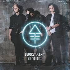 All the Lights EP by Before You Exit on Spotify