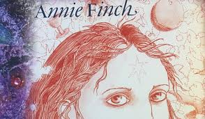 Annie Finch Author Of Spells New And Selected Poems
