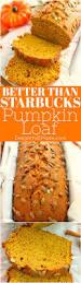 Starbucks Pumpkin Muffin Calories by Starbucks Pumpkin Pound Cake Recipe Pumpkin Pound Cake