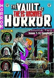 The Vault Of Horror Vol 2 Issues 7 12 EC Archives Bill Gaines Al Feldstein Johnny Craig Jack Kamen Graham Ingels Davis 9781603601030