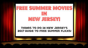 Halloween Activities In Nj by The Complete Guide To Free Summer Movies In New Jersey 2017