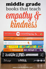 Looking For Books That Emphasize The Importance Of Kindness And Empathy 7 Middle Grade About Kids Will Love