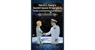 The US Navys Secret Space Program And Nordic Extraterrestrial Alliance By Michael Salla