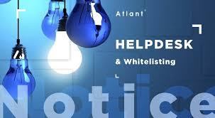 100 Atlant ATLANT Releases Helpdesk And Whitelisting Functionality