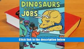 PDF Dinosaurs With Jobs A Coloring Book Celebrating Our Old School Coworkers Trial Ebook