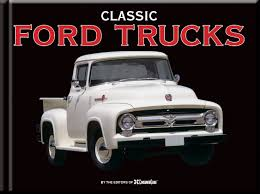 Classic Ford Trucks: Auto Editors Of Consumer Guide: 9781450876629 ... Ford Truck Print Pickup Wall Art Transportation Restoring Old Trucks Inspirational Ford Parts And Classic File1960 F500 Stake Truck Black Fljpg Antique Annual Grand National Roadster Show My Dad Is A I Love The Have But Still Want An Old Classic 51 Awesome Fseries Medium 44 Series Auto Editors Of Consumer Guide 9781450876629 Radio Car Audio Lovers 50 Green Color Farmer Stock Photo Picture And 2009 F100 Western Nationals Hot Rod Network