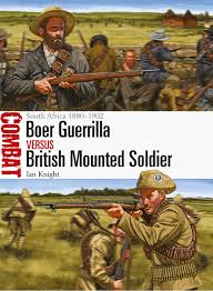 Most Decorated Soldier Uk by Boer Guerrilla Vs British Mounted Soldier South Africa 1880 1902