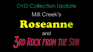 Roseanne Halloween Episodes Dvd by Roseanne And 3rd Rock From The Sun Mill Creek Sets Dvd Update