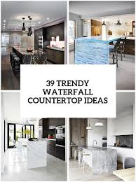 100 Kitchen Glass Countertop 39 Trendy And Chic Waterfall Ideas DigsDigs