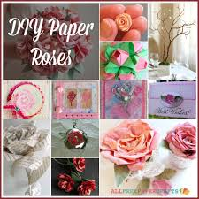 How To Make A Paper Rose 30 DIY Roses