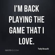 Tedy Bruschi Quotes