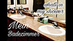 mein badezimmer whats in my shower produkte die ich momentan verwende
