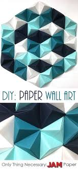 Read On To Find 8 Easy Steps Make The Perfect Geometric Paper Wall Art Piece Only Necessary Item You Need Is JAM PaperR READ ON
