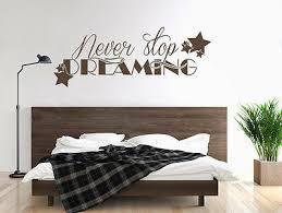 wandtattoo schlafzimmer wandsticker never stop dreaming nr 1