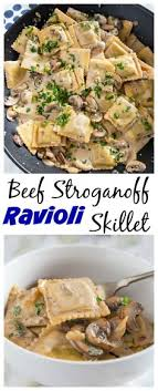 This Beef Stroganoff Ravioli Skillet Is A Quick And Easy Weeknight Meal All You Need