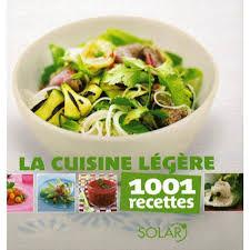 cuisine legere la cuisine légère livre cuisine cultura