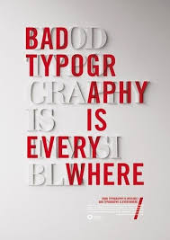 Good Typography Is Invisible Bad Everywhere