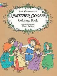 Kate Greenaways Mother Goose Coloring Book By Kate Greenaway