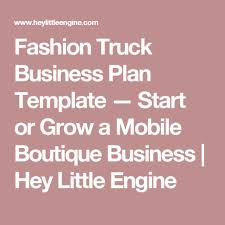 Boutiques Business Plan Pics Fashion Truck Template Start Or Grow A ... Whats In A Food Truck Washington Post How To Start A Fashion Truck Image Of Mobile Clothing Boutique 1952 Flying Cloud Airstream Caravan Fashion Trucks Across America Business Insider Plan Template New Boutique The Mobile Clothing Allanrich Best Ideas On Pinterest Esempio Food Writing Boutiques Business Plan Pics Mplate Start Or Grow Document Product Journey American Retail Association Classifieds