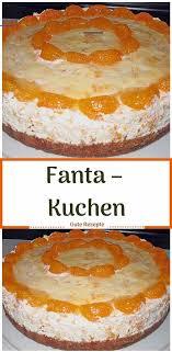 fanta kuchen simplecheesecakerecipe cake recipes