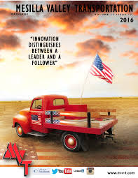 100 Mesilla Valley Trucking MVT Newsletter MayJune 2016 By MVT Services Issuu