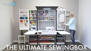 Sewing Cabinet Plans Instructions the ultimate sewingbox youtube