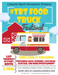 Food Truck Thursday At Camarillo Ranch House Every Last Thursday Of ...