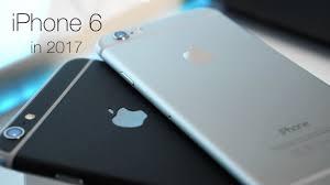 iPhone 6 in 2017 Is It Still Good