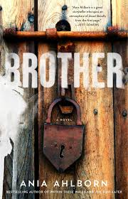 Best Halloween Books To Read by Book Review Brother By Ania Ahlborn U2014 Adventures In Scifi Publishing
