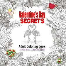 Valentines Day Secrets Adult Coloring Book Anti Stress For Adults Series