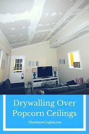 Scrape Popcorn Ceiling Dry by Drywalling Over Popcorn Ceilings U2022 Charleston Crafted
