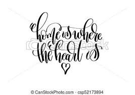 Home Is Where The Heart Hand Lettering Inscription Positive Q Vector