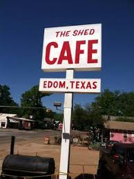 the shed cafe edom tx country home cooking goodness we ate