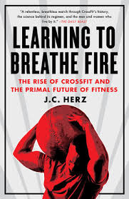 Learning To Breathe Fire By JC Herz