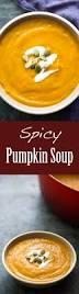 Spicy Pumpkin Butternut Squash Soup by Best 25 Pumpkin Soup Recipes Ideas On Pinterest Healthy Pumpkin