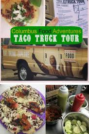 Columbus Food Adventures ~ Taco Truck Tour Truck Street Eats Columbus Food Truck Tour Tours The Taco Jersey City Trucks Roaming Hunger Aromaku Indonesian Food Pinterest Me Crazy Houston Deli Sandwich Columbus Columbusmakesartcom Images Collection Of Review U Cart Fest Taco Time Trucks In Ohio Where To Find Great Authentic Mexican Ohventures Adventures Trailer Bbq Catering Asheville Nc Whiskey 46 Best Or Trailer Images On Carts
