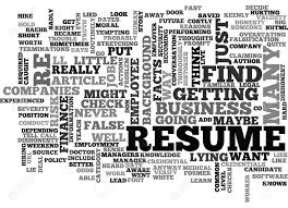 WOULD YOU LIE ON YOUR RESUME TEXT WORD CLOUD CONCEPT Should You Fess Up To Your Boss Or Hr If Lied On The Top 5 Reasons You Cant Lie On Your Resume Talentegg Catching Lies In The Hiring Process What Happens When Palmer Group Dont Lie Cv Untrue Credentials Can Land A Can Get Away With Lying Ulearning Inglish Resume 3 Ways Proceed When Lied Wikihow Steve Blank