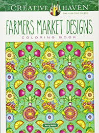 Creative Haven Farmers Market Designs Coloring Book Adult