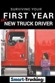 100 Truck Driver Career How To Survive The First Year Of A New Driving Tips