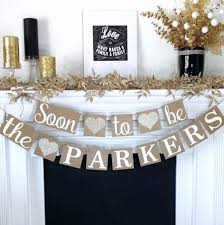 Engagement Banner Soon To Be Party Decor Rustic Ideas Wedding Reception Couple Shower