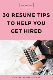 30 Resume Tips To Help You Get Hired - Career Manifestations Ppt Resume Current Job Present Tense 42mb Template In Navy Blue By Templates On Dribbble Present Tense Ing Verbs With Worksheet Writing A Past Or Best Create 08 Quiz Robin Rodin And Cover Letter Professional 1 Page Modern One Cv Should Be In Consulting Resume What Recruiters Really Want How To What Is A Transforming Your Into