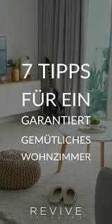 7 tipps für ein garantiert gemütliches wohnzimmer